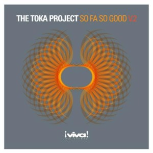 Toka Project :: So Fa So Good