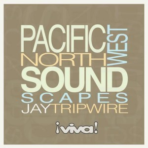 Jay Tripwire :: Pacific Northwest Soundscapes