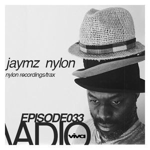 033 :: Jaymz Nylon (Nylon Recordings/Trax)