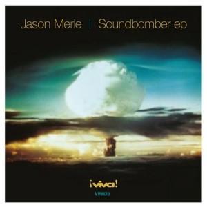 Jason Merle :: The Soundbomber EP