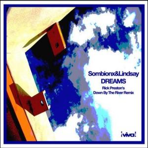 Sombionx & Lindsay :: Dreams (Rick Preston Rmx)