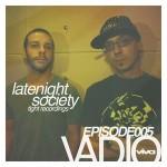 005 :: Latenight Society (Viva, Tight, Nordic Trax)