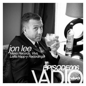 006 :: Jon Lee (Viva, Mexa Records, Laifis Happy Recordings)