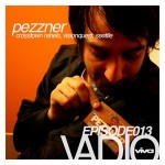 013 :: PEZZNER LIVE (DJ SET) @ MONARCH SF (VIVA 15 YEAR ANNIVERSARY)