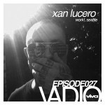 027 :: Xan Lucero (Flammable, Work!, Seattle)