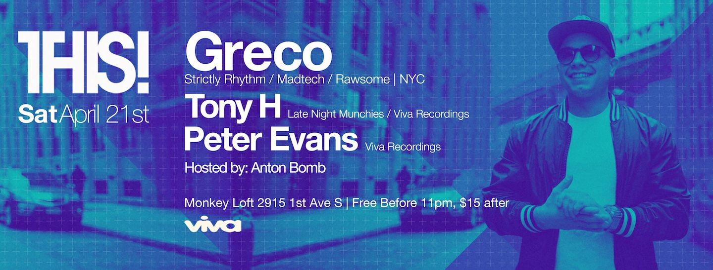 THIS! w/ Greco (NYC), Tony H & Peter Evans